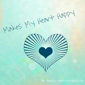 Makes My Heart Happy